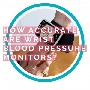 how-accurate-are-wrist-blood-pressure-monitors