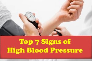 Top 7 Signs of High Blood Pressure